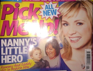 Nanny's little hero story appears in Pick me Up mag.